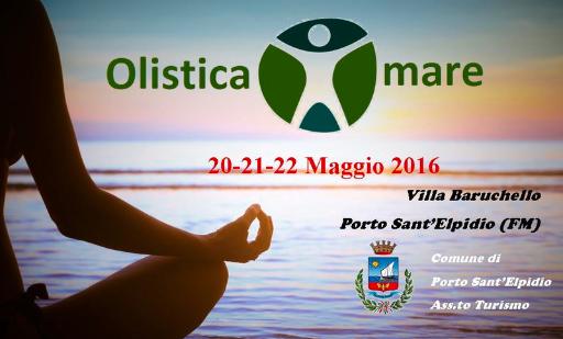 Olisticamare, Villa Barucchello a Porto S.Elpidio, 20-21-22 Maggio: il primo evento olistico del fermano