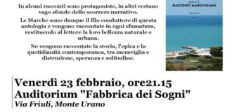 """Monte Urano: musica, parole, concorsi con i """"Racconti Marchigiani"""""""