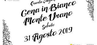 Cena in Bianco Monte Urano 2019 – Quarta Edizione